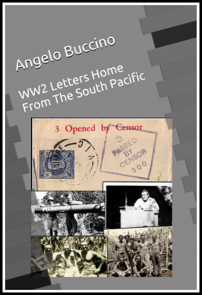 WW2 Letters Home From The South Pacific Paperback by Angelo Buccino